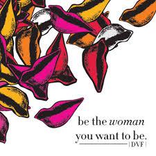 Dvf quote Diane Von Furstenberg